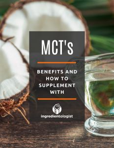 MCT's guide by Ingredientologist