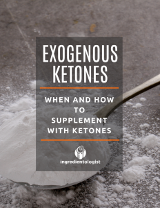 Exogenous Ketones guide by ingredientologist